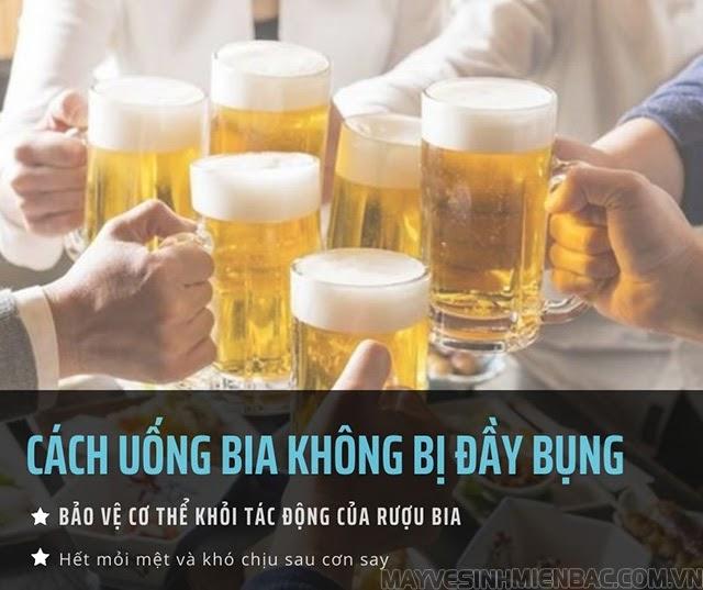 Cách uống bia không bị đầy bụng, mẹo hết mệt mỏi sau cuộc nhậu