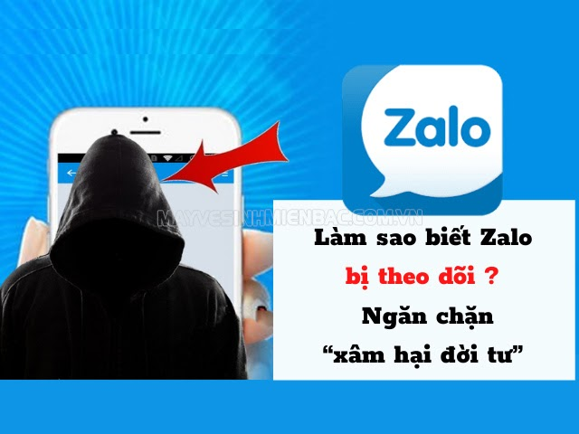 làm sao biết Zalo bị theo dõi