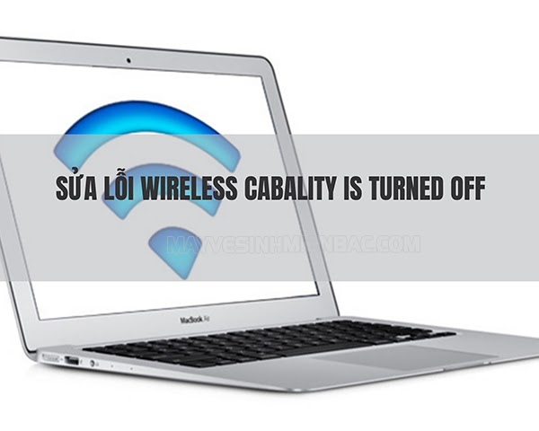 lỗi wireless capability is turned off
