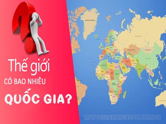Trên toàn thế giới có bao nhiêu quốc gia & vùng lãnh thổ?